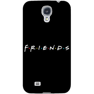Enhance Your Phone FRIENDS Back Cover Case For Samsung Galaxy S4 I9500 E60442