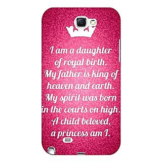 Enhance Your Phone Princes Quotes Back Cover Case For Samsung Galaxy Note 2 N7100 E81168