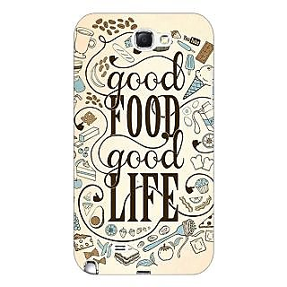 Enhance Your Phone Good Food Quote Back Cover Case For Samsung Galaxy Note 2 N7100 E81226