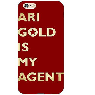 Enhance Your Phone Entourage Ari Gold Back Cover Case For Apple iPhone 6 E150436