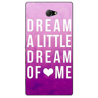 Enhance Your Phone Dream Love Back Cover Case For Sony Xperia M2 Dual E320090