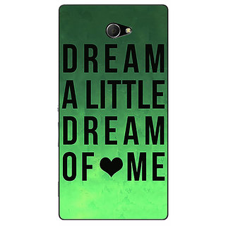 Enhance Your Phone Dream Love Back Cover Case For Sony Xperia M2 Dual E320094
