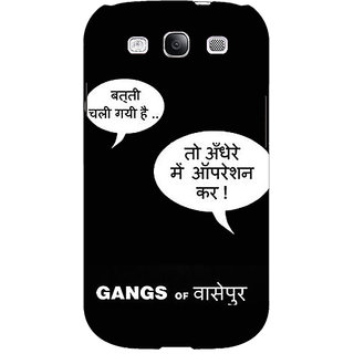 Enhance Your Phone Bollywood Superstar Gangs Of Wasseypur Back Cover Case For Samsung Galaxy S3 Neo GT- I9300I E351101