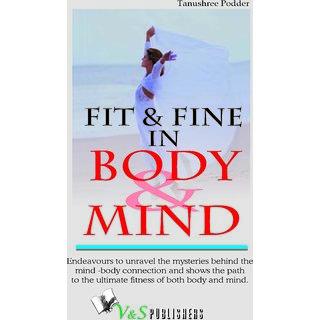 Fit  Fine In Body  Mind