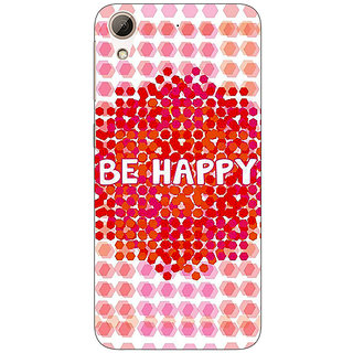 Enhance Your Phone Quotes Happy Back Cover Case For HTC Desire 626G+