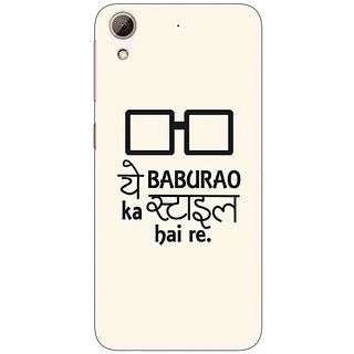 Enhance Your Phone Bollywood Superstar Hera Pheri Baburao Style Back Cover Case For HTC Desire 626S