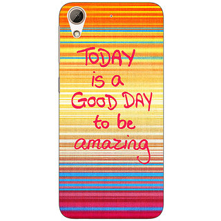 Enhance Your Phone Good Day Pattern Back Cover Case For HTC Desire 728