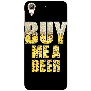 Enhance Your Phone Beer Quote Back Cover Case For HTC Desire 626S