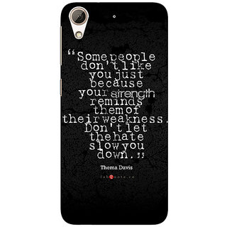 Enhance Your Phone Inspiring Quote Back Cover Case For HTC Desire 728