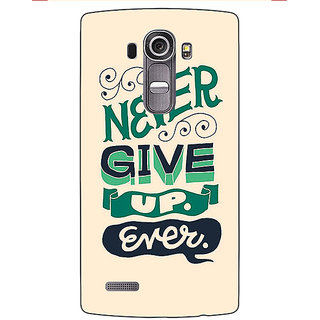Enhance Your Phone Quotes Never Give Up Back Cover Case For LG G4
