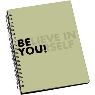 ShopMantra Believe In Yourself Notebook