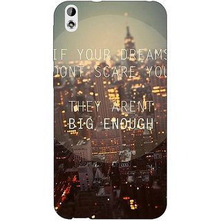 Jugaaduu Quotes Dreams Back Cover Case For HTC Desire 816G - J1071143