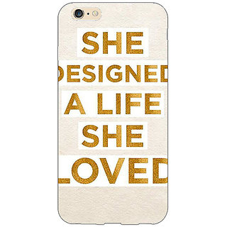 Jugaaduu Quotes Beautiful Back Cover Case For Apple iPhone 6S Plus - J1091190