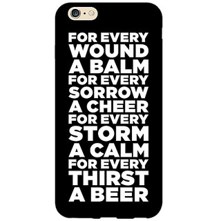 Jugaaduu Beer Quote Back Cover Case For Apple iPhone 6S Plus - J1091216