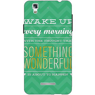 Jugaaduu Quotes Something Wonderful Back Cover Case For Micromax Yu Yureka - J881157