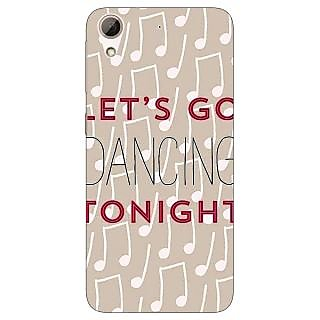 Jugaaduu Dancing Quote Back Cover Case For HTC Desire 626 - J920818