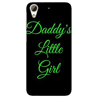 Jugaaduu Daddys Lil Girl Back Cover Case For HTC Desire 626 - J920823