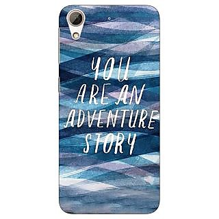 Jugaaduu Quotes Adventure Back Cover Case For HTC Desire 626 - J921159