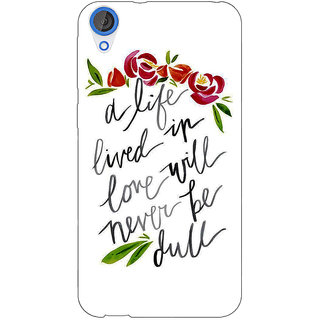 Jugaaduu Quotes Back Cover Case For HTC Desire 826 - J591195