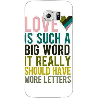 Jugaaduu Quotes Love Back Cover Case For Samsung S6 Edge - J601152