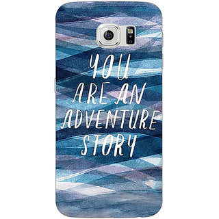 Jugaaduu Quotes Adventure Back Cover Case For Samsung S6 Edge - J601159