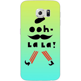 Jugaaduu Quotes OOH LALA Back Cover Case For Samsung S6 Edge - J601171