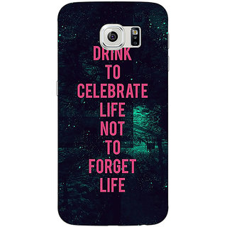 Jugaaduu Drinking Quote Back Cover Case For Samsung S6 Edge - J601270
