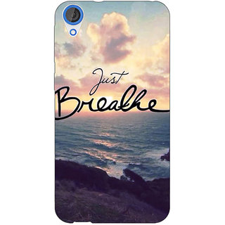 Jugaaduu Quote Sky Just Breathe Back Cover Case For HTC Desire 826 - J591161