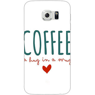 Jugaaduu Coffee Quote Back Cover Case For Samsung S6 Edge - J601299