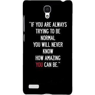 Jugaaduu Quote Back Cover Case For Redmi Note 4G - J241472