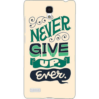 Jugaaduu Quotes Never Give Up Back Cover Case For Redmi Note 4G - J241153
