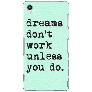 Jugaaduu Dream Quotes Back Cover Case For Sony Xperia Z3 - J261185