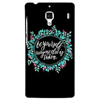 Jugaaduu Quotes Be yourself Back Cover Case For Redmi 1S - J251151