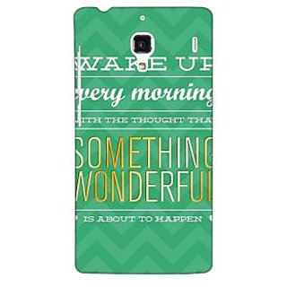 Jugaaduu Quotes Something Wonderful Back Cover Case For Redmi 1S - J251157