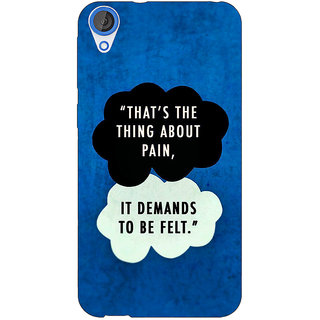 Jugaaduu TFIOS Thats the thing about Pain  Back Cover Case For HTC Desire 820 - J280107