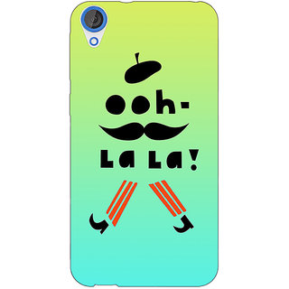 Jugaaduu Quotes OOH LALA Back Cover Case For HTC Desire 820 - J281171