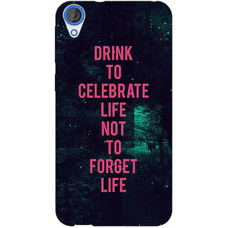 Jugaaduu Drinking Quote Back Cover Case For HTC Desire 820 - J281270