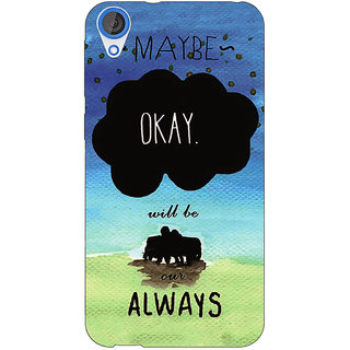Jugaaduu TFIOS Maybe OKAY will be Our Always 2  Back Cover Case For HTC Desire 820Q - J290112