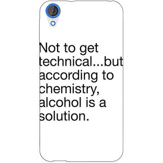 Jugaaduu Alcohol Quote Back Cover Case For HTC Desire 820 - J281310