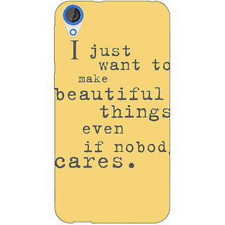 Jugaaduu Quote Back Cover Case For HTC Desire 820 - J281335