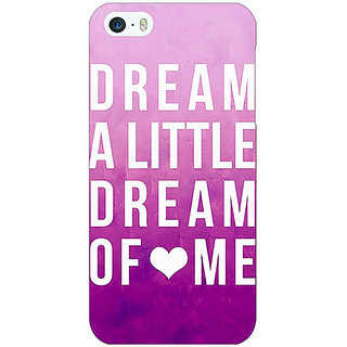 Jugaaduu Dream Love Back Cover Case For Apple iPhone 5 - J20090