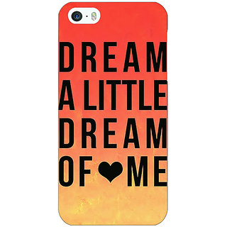 Jugaaduu Dream Love Back Cover Case For Apple iPhone 5 - J20093