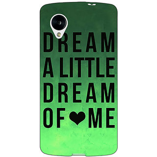 Jugaaduu Dream Love Back Cover Case For Google Nexus 5 - J40094