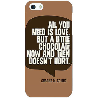 Jugaaduu Chocolate Love Quote Back Cover Case For Apple iPhone 5 - J21306