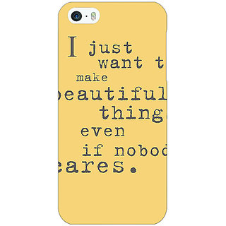 Jugaaduu Quote Back Cover Case For Apple iPhone 5 - J21335