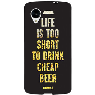 Jugaaduu Beer Quote Back Cover Case For Google Nexus 5 - J41217