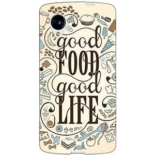 Jugaaduu Good Food Quote Back Cover Case For Google Nexus 5 - J41226