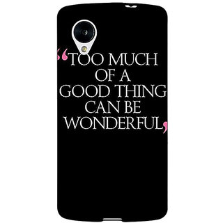 Jugaaduu Quote Back Cover Case For Google Nexus 5 - J41292