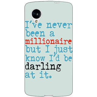 Jugaaduu Quote Back Cover Case For Google Nexus 5 - J41339