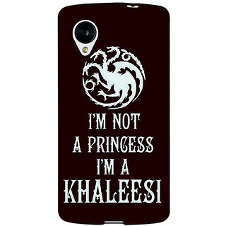 Jugaaduu Game Of Thrones GOT Princess Khaleesi Back Cover Case For Google Nexus 5 - J41537